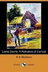 Lorna Doone: A Romance of Exmoor - R.D. Blackmore