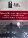 Veinte mil leguas, Viaje al centro, La vuelta al mundo - Jules Verne