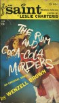 The Rum and Coca-Cola Murders - Leslie Charteris
