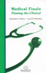 Medical Finals: Passing The Clinical - Chris Moore