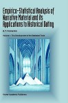 Empirico-Statistical Analysis of Narrative Material and Its Applications to Historical Dating: Volume I: The Development of the Statistical Tools Volume II: The Analysis of Ancient and Medieval Records - A.T. Fomenko