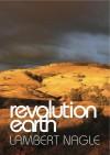 Revolution Earth - Lambert Nagle