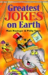 Greatest Jokes on Earth - Matt Rissinger, Philip Yates, Jeff Sinclair