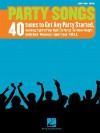 Party Songs: 40 Tunes to Get Any Party Started - Hal Leonard Publishing Company