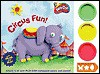 Circus Fun! [With 3 Containers of Play-Doh] - Mary Man-Kong