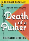 Death of a Pusher - Richard Deming