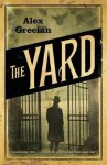 The Yard. Alex Grecian - Alex Grecian