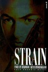 Strain, Vol. 1 - Buronson, Ryōichi Ikegami