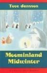 Moominland Midwinter (Moomintroll Series) - Tove Jansson, Thomas Warburton