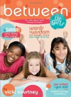 Between Us Girls: Fun Talk about Faith, Friends, and Family - Vicki Courtney