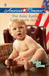 Baby Battle - Laura Marie Altom