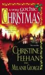 A Very Gothic Christmas (Holiday Classics) - Christine Feehan, Melanie George