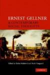 Ernest Gellner and Contemporary Social Thought - Siniša Malešević, Mark Haugaard