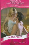 Penniless and Purchased - Julia James