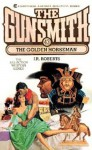 The Gunsmith #043: The Golden Horseman - J.R. Roberts