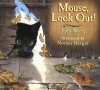 Mouse, Look Out! - Judy Waite, Norma Burgin