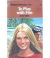 To Play With Fire - Flora Kidd
