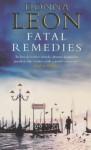 Fatal Remedies (Commissario Brunetti #8) - Donna Leon