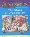 Dragonclaw (Superphonics Turquoise Storybooks) - Gill Munton