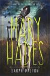 Mary Hades - Sarah Dalton