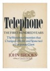 Telephone: The First Hundred Years - John Brooks