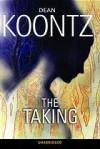 The Taking (Audio) - Ariadne Meyers, Dean Koontz