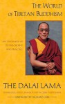 The World of Tibetan Buddhism: An Overview of Its Philosophy and Practice - Dalai Lama XIV, Gelshe Thupten Jinpa, Richard Gere