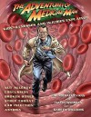 The Adventures of Medical Man: Kids' Illnesses and Injuries Explained - Michael Evans, David Wichman, Gareth Williams
