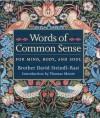 Words of Common Sense - David Steindl-Rast