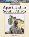 Apartheid in South Africa - Michael J. Martin, Jennifer Martin