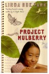 Project Mulberry - Linda Sue Park