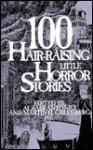 100 Hair Raising Little Horror Stories - Al Sarrantonio