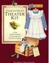 Samanthas Theater Kit - American Girl, Susan S. Adler