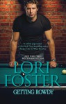 Getting Rowdy - Lori Foster