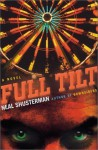 Full Tilt - Neal Shusterman