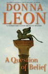 A Question of Belief: A Commissario Guido Brunetti Mystery - Donna Leon