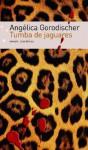 Tumba de Jaguares - Angélica Gorodischer