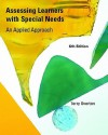 Assessing Learners with Special Needs: An Applied Approach Value Package (Includes Mylabschool Student Access ) - Terry Overton