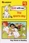 The sports day: Key Words to Reading - W. Murray, Jill Corby, Terry Burton