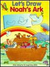Let's Draw Noah's Ark - Anita Ganeri