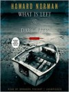 What Is Left the Daughter (MP3 Book) - Howard Norman, Bronson Pinchot