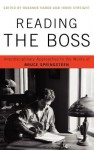 Reading the Boss: Interdisciplinary Approaches to the Works of Bruce Springsteen - Roxanne Harde