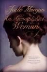 An Accomplished Woman - Jude Morgan