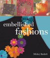 Embellished Fashions - Mickey Baskett