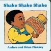 Shake Shake Shake: Family Celebration Board Books - Andrea Davis Pinkney, Brian Pinkney