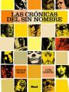 Las crónicas del Sin Nombre - Víctor Mora, Luis García