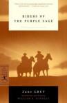 Riders of the Purple Sage - Zane Grey, William Handley
