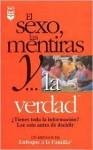 Sexo Las Mentiras y La Verdad - Focus on the Family