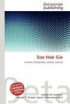 SOE Hok Gie - Lambert M. Surhone, Mariam T. Tennoe, Susan F. Henssonow