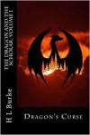Dragon's Curse (book 1) - H.L. Burke
